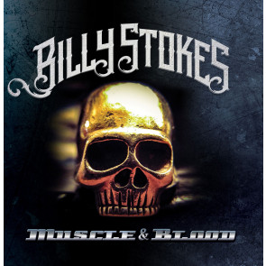 Billy Stokes - Muscle & Blood